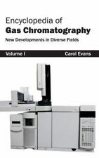 Encyclopedia of Gas Chromatography : Volume 1 (New Developments in Diverse...