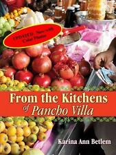 From the Kitchens of Pancho Villa (Hardback or Cased Book)
