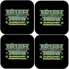 "FUNNY COASTERS 4 Pack ""Irish Today...Hungover Tomorrow"" NEW"