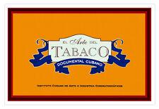 "Cuban movie Poster""THE ART of Cigar""Cuba Habano.Tobacco.Tobacciana"