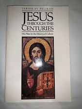 Jarislav Pelican Jesus Through The Centuries his PB 1985 Yale