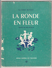 LA RONDE EN FLEUR  ¤ Poésie et musique de Suzanne Buchot, images Jane Pécheux