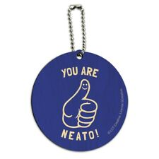 You Are Neato Cool Funny Humor Round Wood Luggage Card Suitcase Carry-On ID Tag