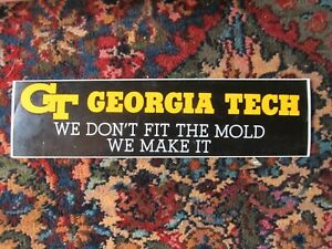 "Georgia Tech 1980'S  ""WE DON'T FIT THE MOLD WE MAKE IT""  Vintage Bumper Sticker"