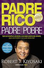 PADRE RICO, PADRE POBRE. NUEVO. Nacional URGENTE/Internac. económico. ECONOMIA Y