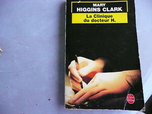 Mary Higgins Clark * La Clinique du docteur H.
