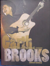 The Illustrated Story Of Garth Brooks By Andrew Vaughan Brand New Hardcover