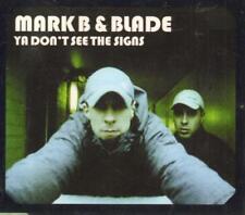 Mark B & Blade(CD Single)Ya Don't See The Signs-New