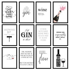 Funny Kitchen Home Wine Gin Alcohol Quote Art Prints Wall Art Unframed Posters