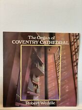 """The Organ of Coventry Cathedral Robert Weddle Vinyl LP 12"""" (LP96)"""
