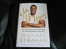 MICHAEL STRAHAN SIGNED - WAKE UP HAPPY - HARDCOVER FIRST EDITION NEW YORK GIANTS