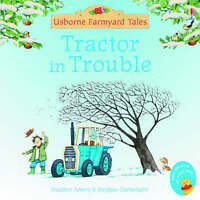Tractor in Trouble (Mini Farmyard Tales), Amery, Heather, Very Good Book
