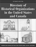 Directory of Historical Organizations in the United States and Canada (American