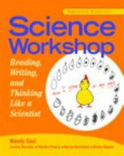 Science Workshop: Reading, Writing, and Thinking Like a Scientist, Second Editio