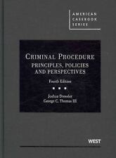 Criminal Procedure: Principles, Policies and Perspectives, 4th (American Casebo
