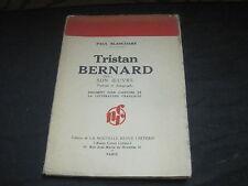 Paul BLANCHART: Tristan Bernard, son oeuvre.