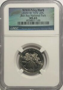 2020 W SALT RIVER BAY NATIONAL PARK NGC MS65 V75 WWII PRIVY QUARTER 25c WW2