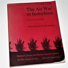 THE AIR WAR IN INDOCHINA - R. Littauer - 1972 revised - Cornell Beacon - Vietnam