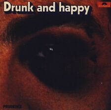 PRUDENCE: Drunk and happy (1973); from Namsos; more rural Norwegian rock than pr