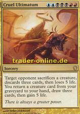 Cruel ultimatum (crudele ultimatum) COMMANDER Magic 2013