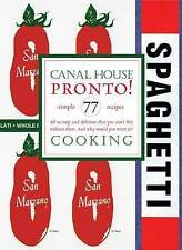 Canal House Cooking Volume No. 8: Pronto, Hirsheimer, Christopher, Hamilton, Mel