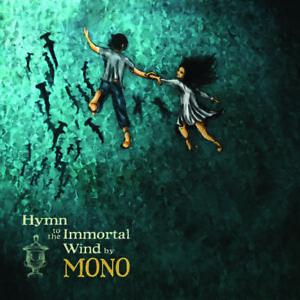 Mono – Hymn To The Immortal Wind - 2009 Rock