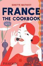 France: The Cookbook, Mathiot, Ginette