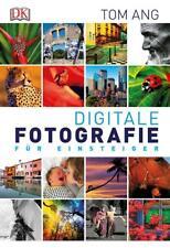 Digitale Fotografie für Einsteiger von Tom Ang (2015, Taschenbuch)