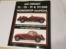 MG MIDGET TC TD TF & TF 1500 SERIES CLYMER WORKSHOP MANUAL 1945-1955