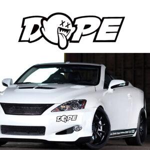 1* Funny The Car Dope Custom Car Truck Window Drift Illest Vinyl Decal Sticker