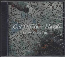 Cut Off Your Hands - Happy As Can Be Ep (Audio CD - 2008) - Single