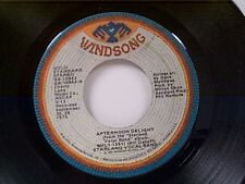 """STARLAND VOCAL BAND """"AFTERNOON DELIGHT / STARLAND"""" 45"""