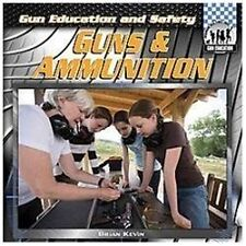 Guns & Ammunition (Checkerboard Social Studies Library: Gun Education)