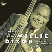 The Original Wang Dang Doodle  Willie Dixon 1995 CD New