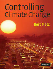 USED (VG) Controlling Climate Change by Bert Metz