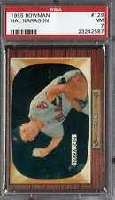 1955 BOWMAN #129 HAL NARAGON PSA 7 (RC) INDIANS *DS9999