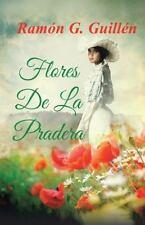 Flores de La Pradera (Hardback or Cased Book)