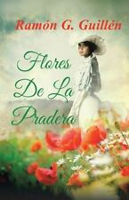 Flores de La Pradera (Paperback or Softback)