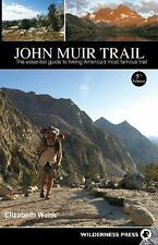 John Muir Trail : The Essential Guide to Hiking America's Most Famous Trail...