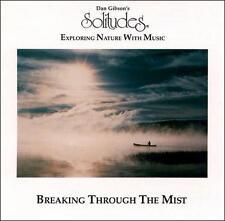 Solitudes: Breaking Through the Mist by Dan Gibson (CD, Jun-2008, Solitudes)