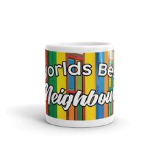Worlds Best Neighbour - Colourful Painted Houses Seaside Coffee Tea Mug #12222