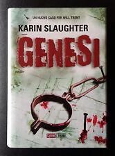 Karin Slaughter, Genesi, Ed. Fanucci, 2012