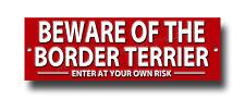 Beware Of The Border Terrier Enter en Tu Propio Riesgo Metal Señal. Seguridad