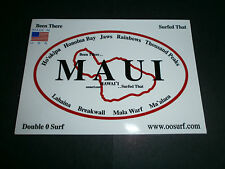 """ MAUI ""  SURF SURFING SURFBOARD FIN "" BEEN THERE...SURFED THAT"" BEACH STICKER"