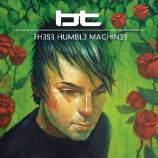 BT - These Humble Machines [New CD]