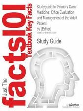 Studyguide for Primary Care Medicine : Office Evaluation and Management of...