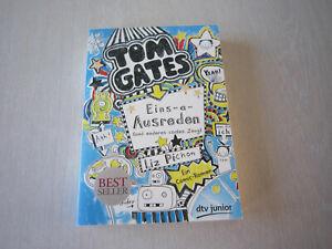 Tom Gates. Eins-a-Ausreden