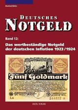 Deutsches Notgeld Bd. 12: Das wertbeständige Notgeld der deutschen Inflation 192