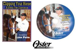 Oster CLIPPING YOUR HORSE DVD Stress Free Pro Equine Clipper Grooming-Lynn Palm
