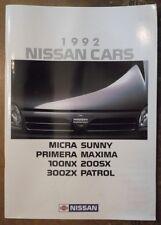 NISSAN RANGE 1992 UK Mkt Sales Brochure - 300ZX 200SX 100NX Patrol Maxima Micra